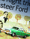 The Right tries             to steer Ford