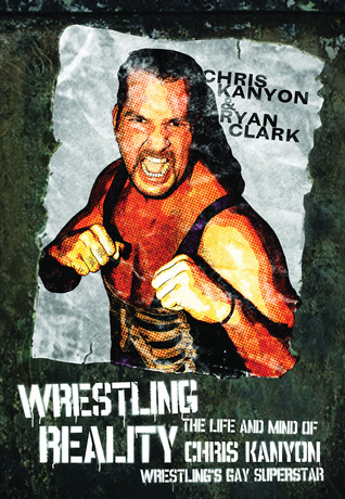 Depths of a Kanyon: Behind the Wrestler's Coming Out