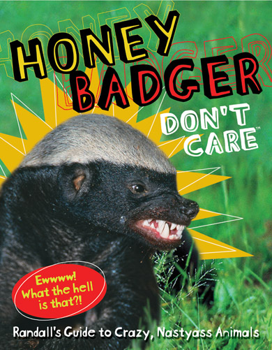 "Honey Badger Says, ""Read This Book, Stupid"""