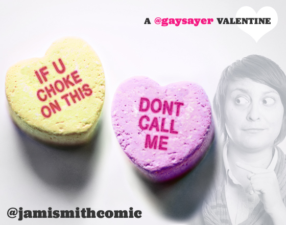 A Gaysayer Valentine: Conversation Hearts You Wish Existed
