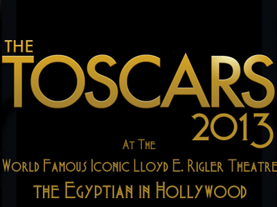 Get Ready for the 2013 Toscars!