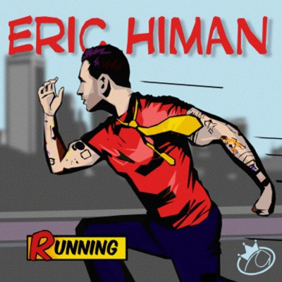 Out Rock Artist Eric Himan Will Have You Happily 'Running'