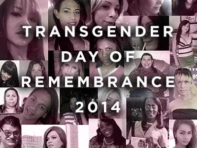 Transgender Day of Remembrance: Those We've Lost in 2014