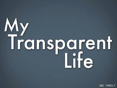 ABC Family Orders Reality Series My Transparent Life