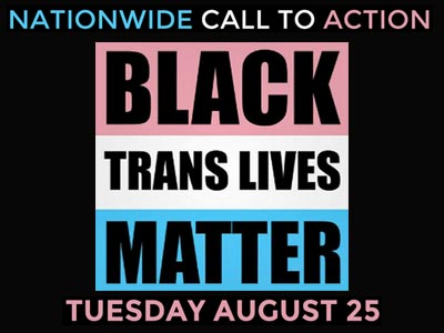 Rallies Set Tuesday to Address Violence Against Black Trans Women