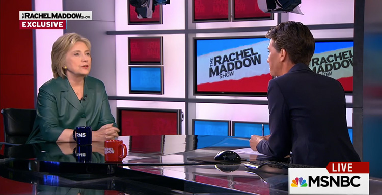 Hillary Clinton and Rachel Maddow