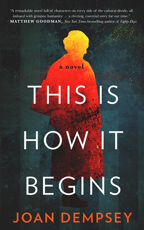 06 This Is How It Begins By Joan Dempsey