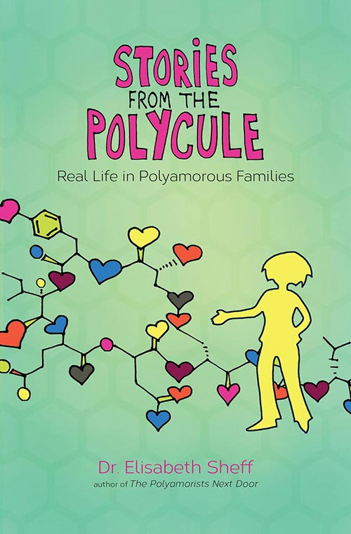 07 Stories From The Polycule By Elisabeth Sheff