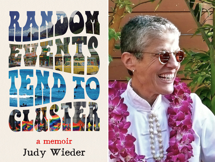 Introduction to an excerpt from Random Events Tend To Cluster, A Memoir, by Judy Wieder