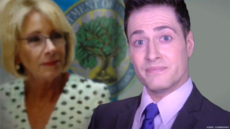Randy Rainbow Interviews Betsy DeVos: 'Are You a Little High Right Now?'