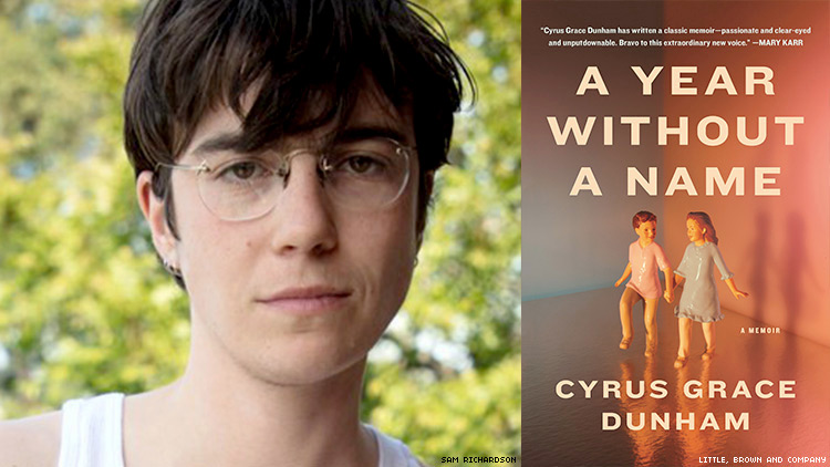 Writer Cyrus Grace Dunham Shows How Messy Gender Can Be