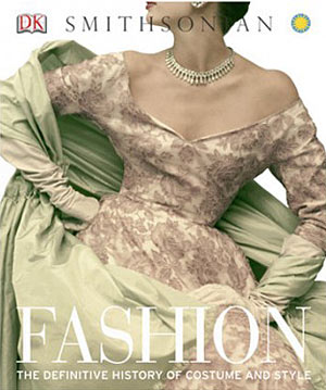 Fashion The Definitive History Of Costume And Stylex300