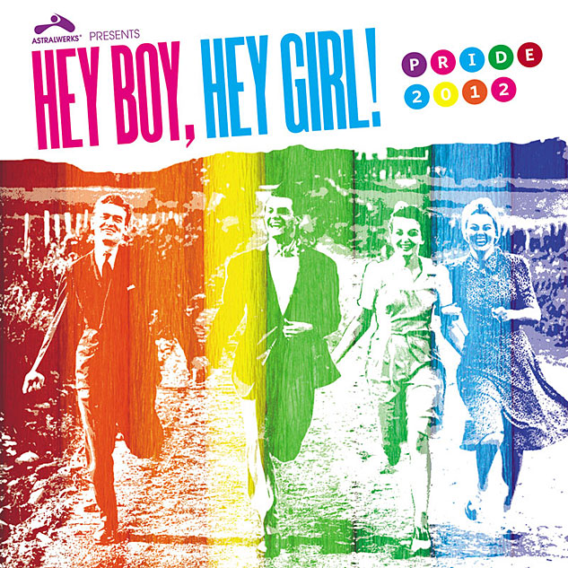 Hey Boy, Hey Girl! — Pride 2012