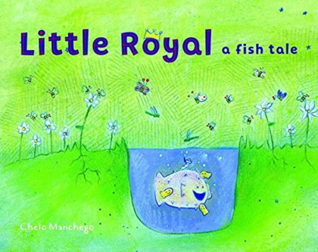 Little Royal: A Fish Tale