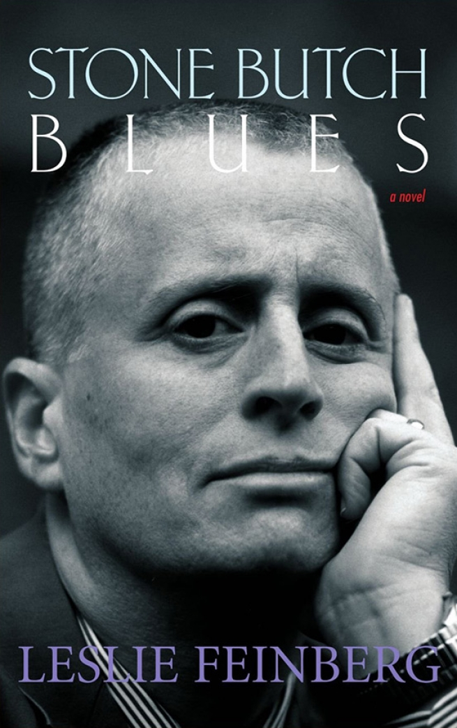 14. Stone Butch Blues, by Leslie Feinberg