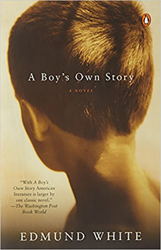16. A Boy's Own Story, by Edmund White