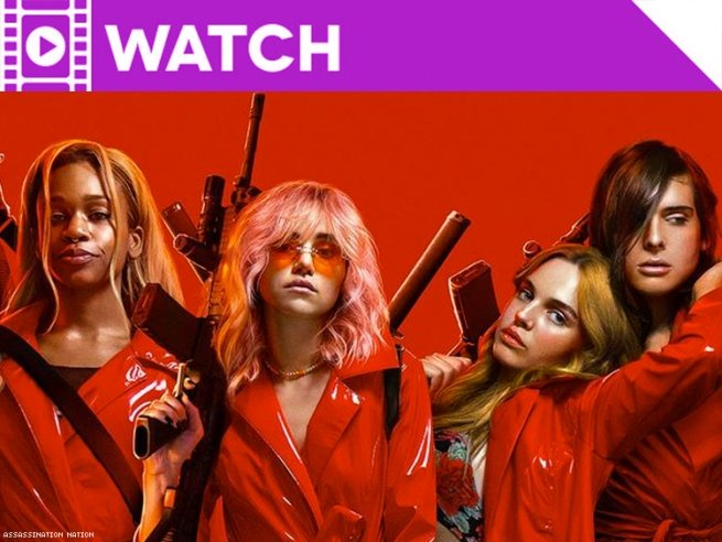 Watch: Assassination Nation