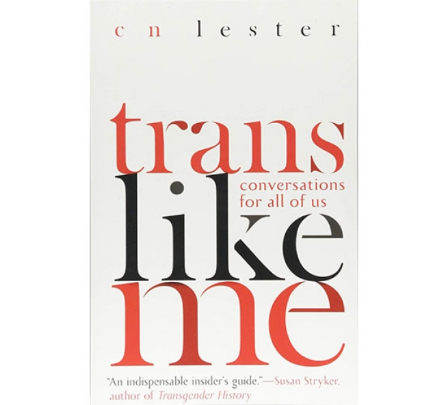 Trans Like Me: Conversations For All Of Us