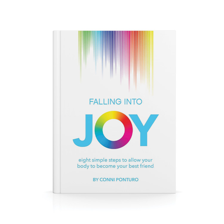 Falling into Joy: Eight Simple Steps to Allow Your Body to Become Your Best Friend