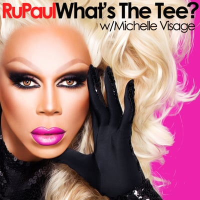 LISTEN: RuPaul Debuts Official Podcast What's the Tee?