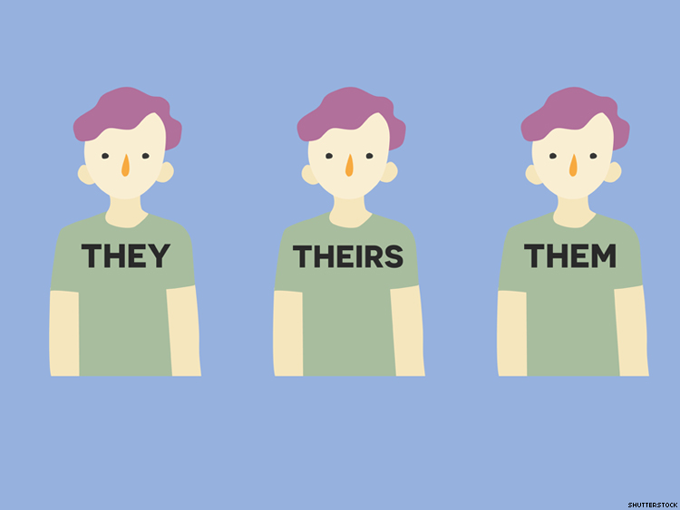 They, Theirs, and Them