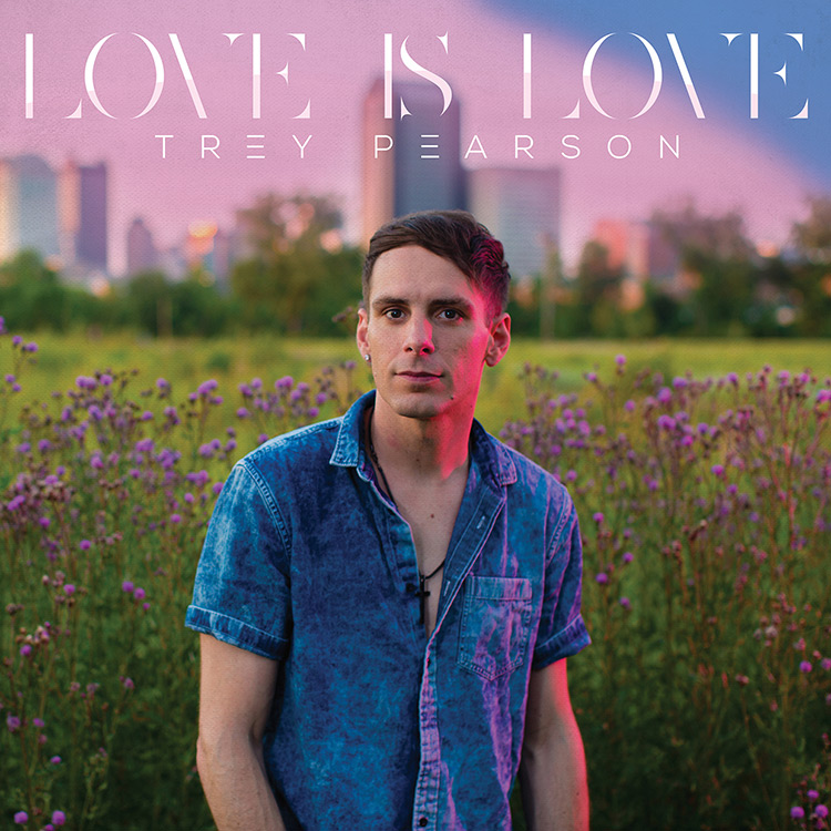 Exclusive: In Trey Pearson's 'Love Is Love,' a Christian Finds His Gay Community