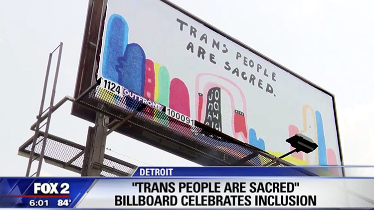 Trans People Are Sacred billboard
