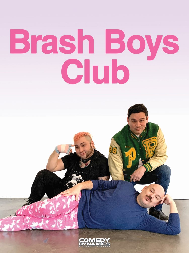 Funny Boys Independent production company Comedy Dynamics is launching the first gay male/nonbinary stand-up comedy anthology special, the Brash Boys Club