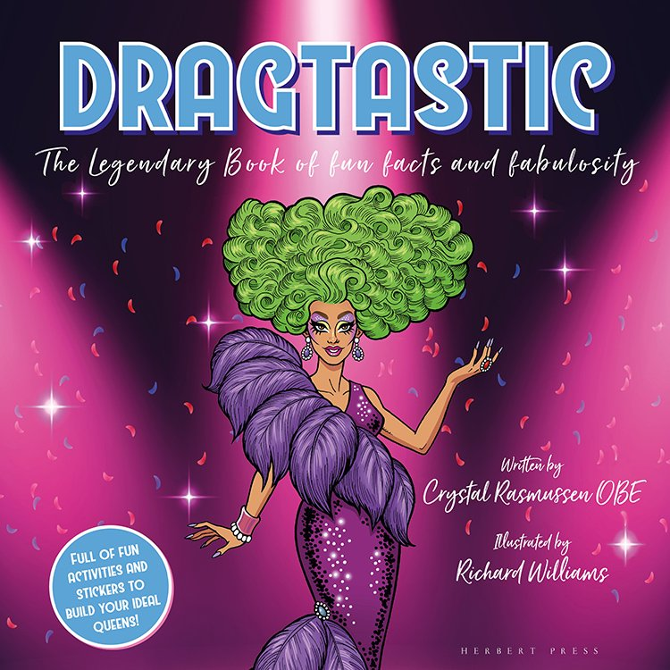 Cover of Dragtastic: The Legendary Book of Fun, Facts, and Fabulosity featuring a drag queen
