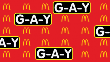 McDonald's and G-A-Y