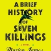 <strong><em>A Brief History of Seven Killings</em> by Marlon James</strong>