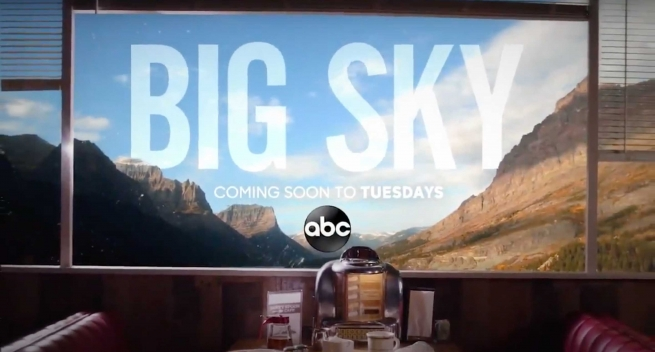 Big Sky (Premieres this fall on ABC)