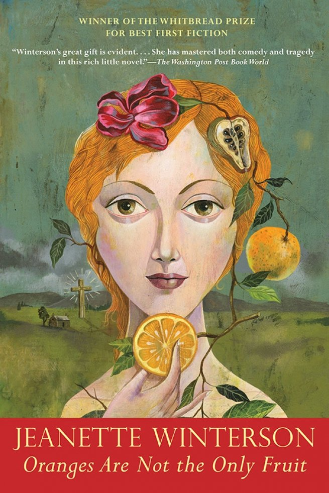 21. Oranges Are Not the Only Fruit, by Jeanette Winterson
