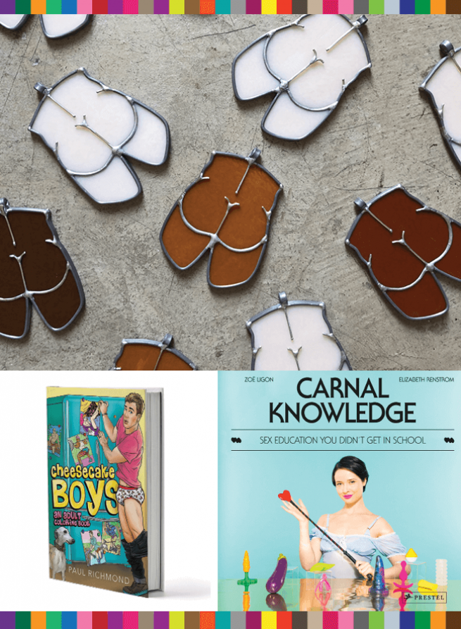 Big Butt Ornaments from Patrick Hurley, Carnal Knowledge Sex Ed Book, Cheesecake Boys Adult Coloring Book