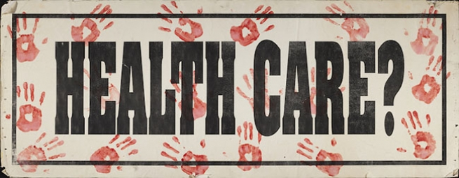 Health Care? circa 1987-1996 ACT UP/LA