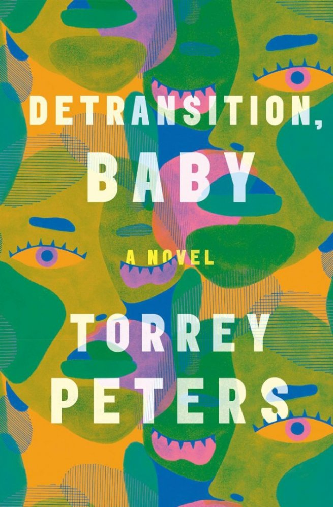 Detransition, Baby By Torrey Peters